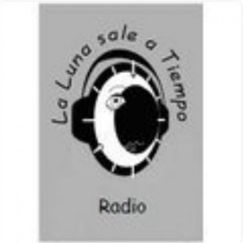 La Luna Sale a Tiempo Radio – 05/04/19