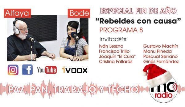 Rebeldes con Causa 08. Especial Fin de Año