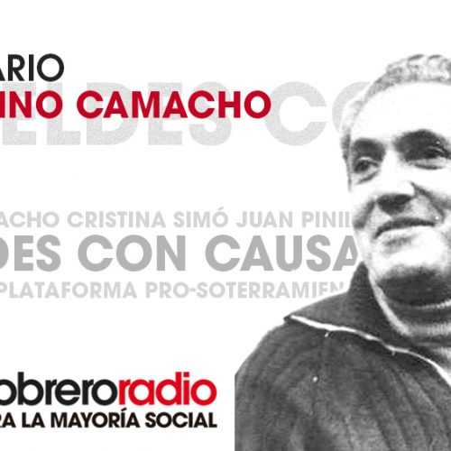 Rebeldes con Causa 10 Centenario del nacimiento de Marcelino Camacho