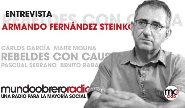 Rebeldes Con Causa 18. Entrevista a Armando Fernández Steinko