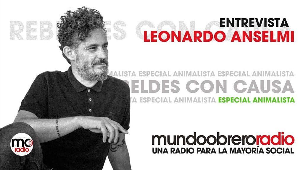 Entrevista con Leonardo Anselmi _ Especial animalista