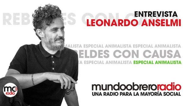 Entrevista con Leonardo Anselmi | Especial animalista