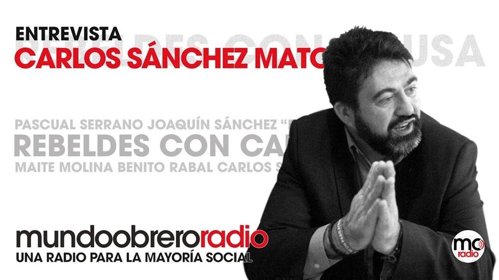 Rebeldes con causa 24. Entrevista a Carlos Sánchez Mato