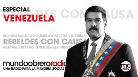 Programa Rebeldes Con Causa #27 ESPECIAL VENEZUELA