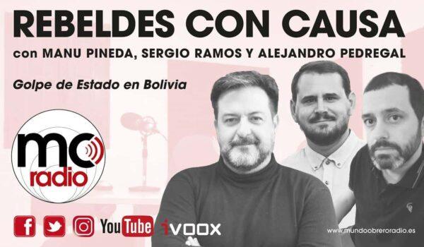 REBELDES CON CAUSA #35 GOLPE DE ESTADO EN BOLIVIA