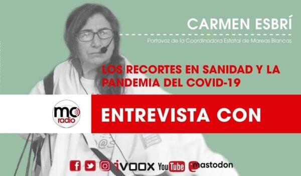 Entrevista a Carmen Esbrí, Portavoz de la Mesa en Defensa de la Sanidad Pública, Marea Blanca.