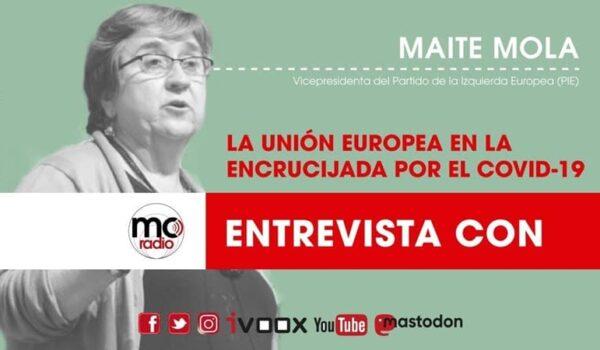La UE en la encrucijada por la crisis del coronavirus. Entrevista a Maite Mola vicepresidenta del PIE