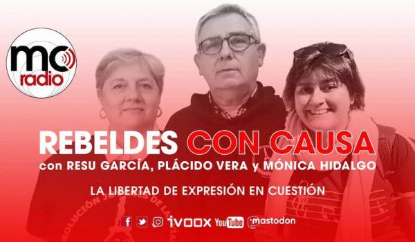 Programa 42 de Rebeldes con causa, La libertad de expresión en cuestión