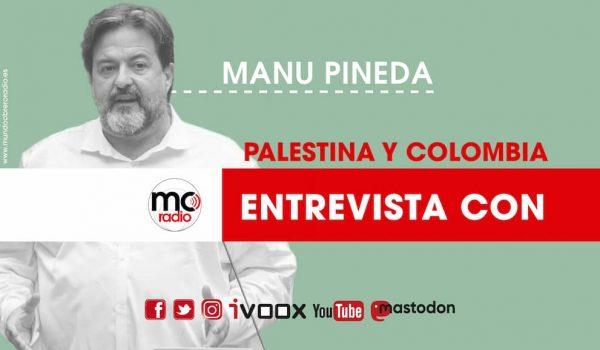 ENTREVISTA CON Manu Pineda, Eurodiputado de Unidas Podemos sobre Palestina y Colombia